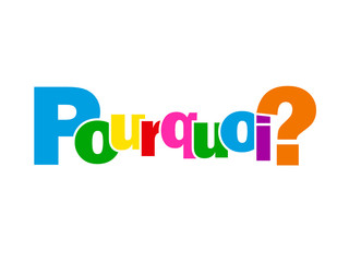 Mosaïque de Lettres POURQUOI? (questions réponses solutions FAQ)
