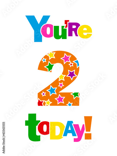 YOURE 2 TODAY CARD Second Two Years Old Happy Birthday