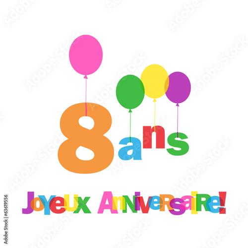 """Populaire Carte """"8 ANS ! JOYEUX ANNIVERSAIRE"""" (fête voeux félicitations  VF95"""