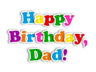 """HAPPY BIRTHDAY DAD"" Card (party message congratulations father)"