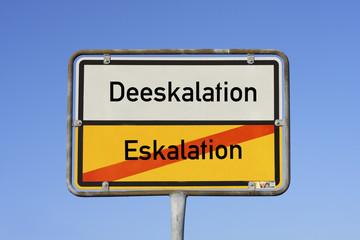 Schild Eskalation