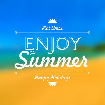 Enjoy summer holiday poster blur background with space