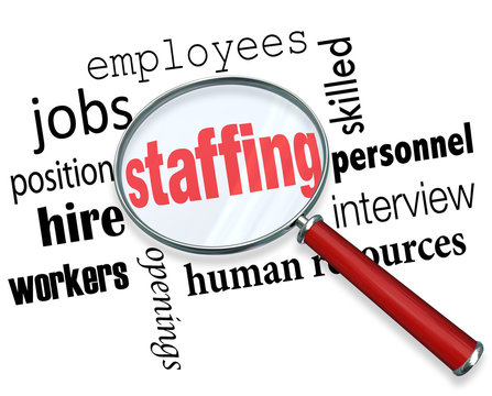 Staffing Magnifying Glass Words Human Resources Hiring Employees