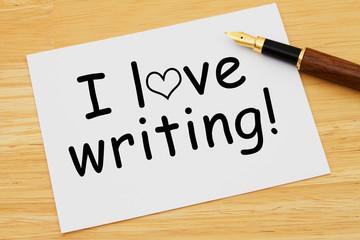 I love writing