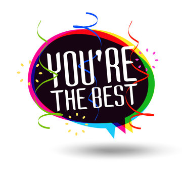 You're the best - You are the best
