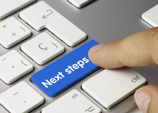 Next steps. Keyboard