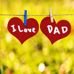 Obraz I love Dad message on Red heart shape on note paper attach to ro - fototapety do salonu