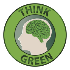 Round sign with the words think green.