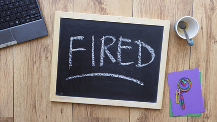 Fired written