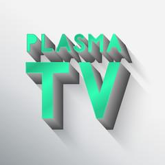 """""""Plasma Tv"""" typo vector,Eps 10"""