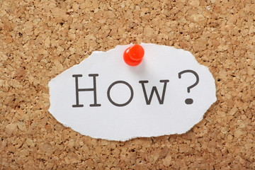 Wall Mural - The word How on a cork notice board
