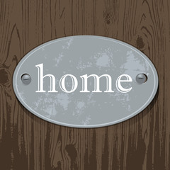 metal sign, home, zinc signboard on wood,background