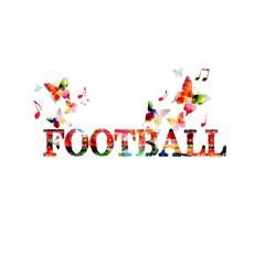 Colorful football inscription