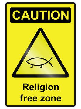 Religion free hazard Sign