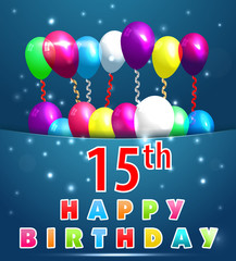 15 year Happy Birthday Card with balloons and ribbons