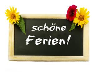 """""""Schöne Ferien!"""" Schultafel mit Schrift"""