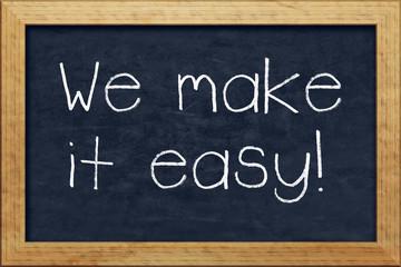 chalkboard we make it easy