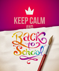 Keep calm and Back to school