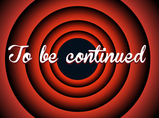 Vector: To be continued typography
