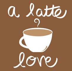 A Latte Love Coffee