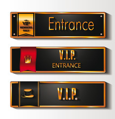 VIP ENTRANCE SIGNS WITH THE LABELS