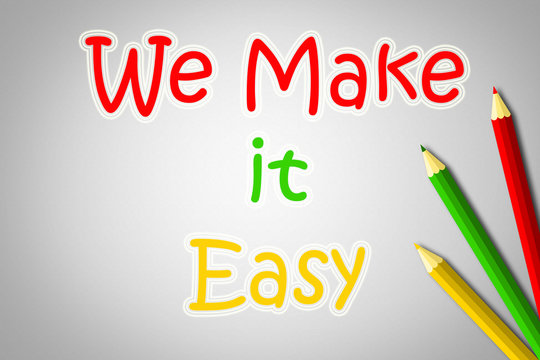 We Make It Easy Concept
