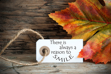 Autumn Label with There is Always a Reason to Smile