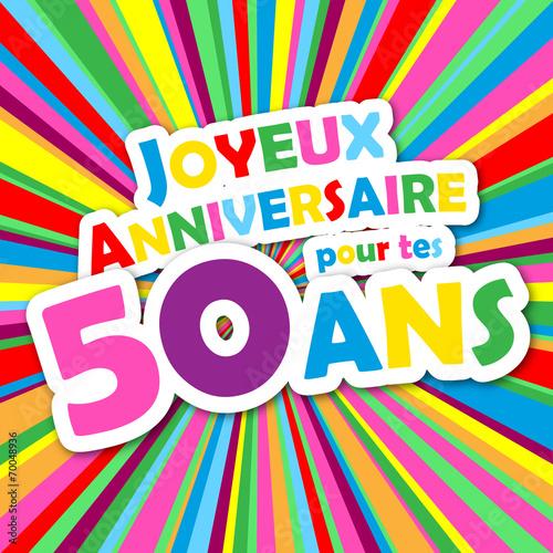 Carte Joyeux Anniversaire Pour Tes 50 Ans Fete Felicitations