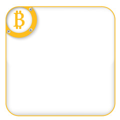 yellow box for entering text with bitcoin symbol