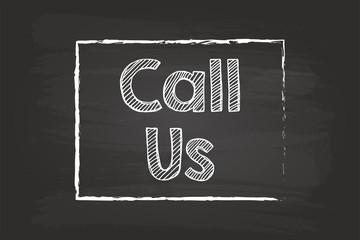 Call Us Box Chalk Sign On Blackboard