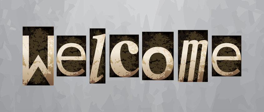 Vector welcome concept, vintage letterpress type