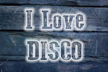 I Love Disco Concept