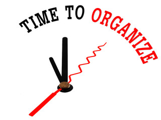 The words Time to Organize on a white clock