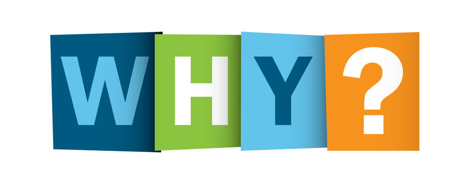 """""""WHY?"""" letters (questions advice, enquiries help support why)"""