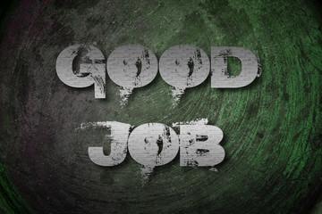 Papiers peints Route 66 Good Job Concept