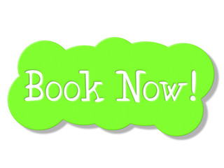 Book Now Means At This Time And Booking