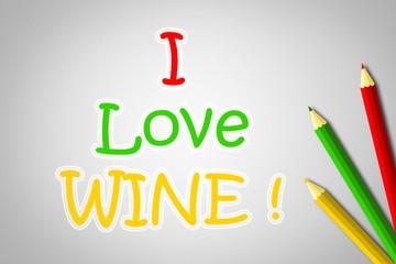 I Love Wine Concept