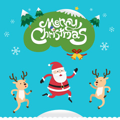 Merry Christmas with Santa Claus and Reindeer