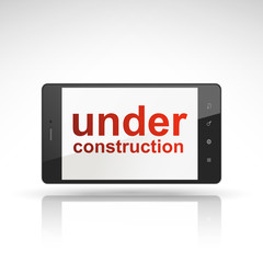 under construction words on mobile phone