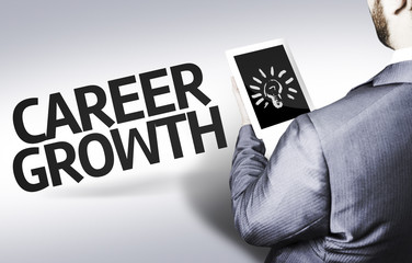 Business man with the text Career Growth in a concept image