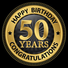 50 years happy birthday congratulations gold label, vector illus