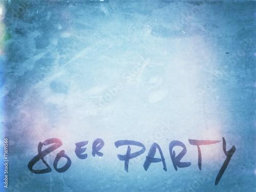 Text Einladung 80er Party
