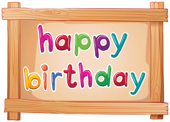 A signboard with a happy birthday template