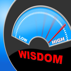Wisdom High Indicates Intelligence Education And Lots