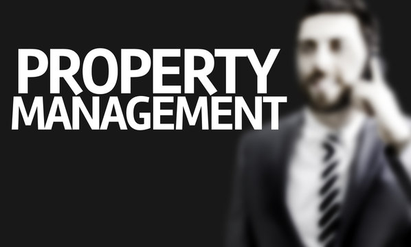 Business man with the text Property Management