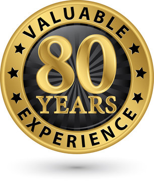 80 years valuable experience gold label, vector illustration
