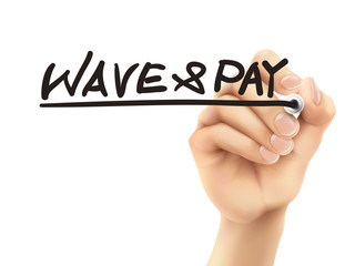wave and pay words written by 3d hand