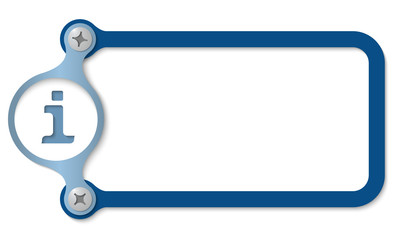 blue frame with screws and info symbol
