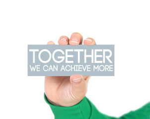 Together we can achieve more
