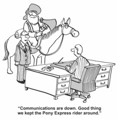 """""""Communications are down... kept Pony Express rider..."""""""